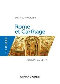Michel Fauquier - Rome et Carthage - 509-29 av. J.-C..