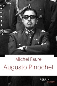 Michel Fauré - Augusto Pinochet.