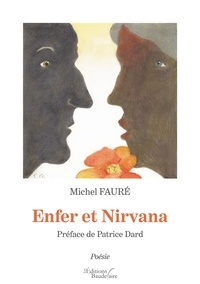 Michel Fauré - Enfer et Nirvana.