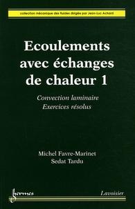 Accentsonline.fr Ecoulements avec échanges de chaleur - 2 volumes Image