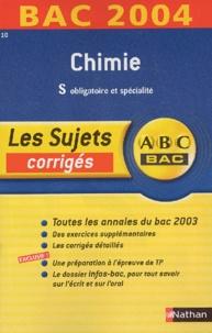 Michel Faye et  Collectif - Chimie Terminale S Obligatoire et spécialité - Bac 2004.