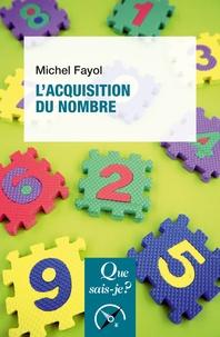 Michel Fayol - L'acquisition du nombre.
