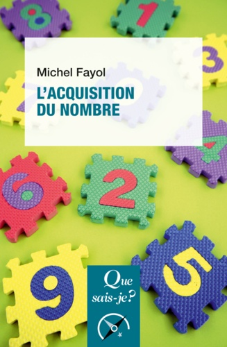 L'acquisition du nombre - Michel Fayol - 9782130810599 - 6,49 €