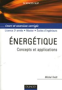 Energétique- Concepts et applications Cours et exercices corrigés - Michel Feidt   Showmesound.org