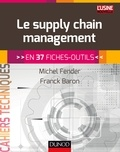 Michel Fender et Franck Baron - Pratique du supply chain management.
