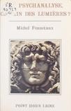 Michel Fennetaux - La Psychanalyse, chemin des lumières ?.