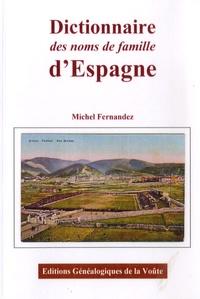 Michel Fernandez - Dictionnaire des noms de famille d'espagne.