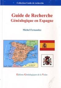 Michel Fernandez - Guide recherche généalogique en Espagne.