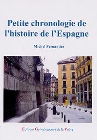 Michel Fernandez - Petite chronologie de l'histoire de l'Espagne.