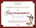 Michel Ferracci-Porri et Maryline Paoli - Joyeuse encyclopédie anecdotique de la Gastronomie - Comment transformer par des noms et des mots savoureux d'incorrigibles gourmands en incollables gourmets !.