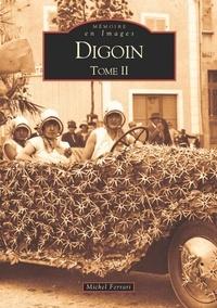 Michel Ferrari - Digoin - Tome 2.