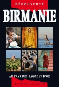 Michel Ferrer - Birmanie - Au pays des pagodes d'or.