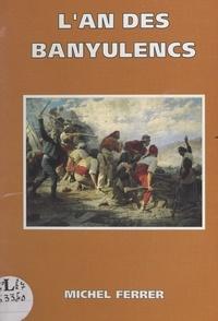Michel Ferrer et  Mortier - L'an des Banyulencs.