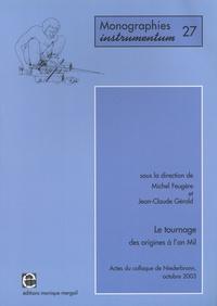Ucareoutplacement.be Le tournage, des origines à l'an Mil - Actes du colloque de Niederbronn, octobre 2003 Image