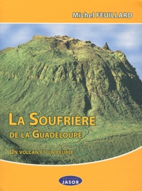 La Soufrière de la Guadeloupe - Un volcan et un peuple.pdf