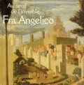 Michel Feuillet - Au seuil de l'invisible, Fra Angelico - Le retable de Santa Trinita.