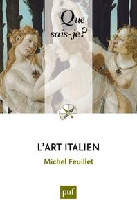 Michel Feuillet - L'art italien.