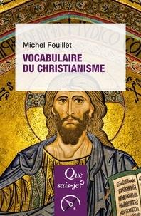 Michel Feuillet - Vocabulaire du christianisme.