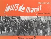Michel Field - Jours de manif - Années 70.