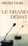 Michel Field - Le Grand Débat.