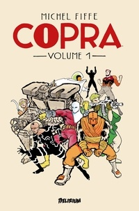 Michel Fiffe - COPRA Round 1.