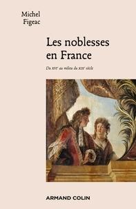 Histoiresdenlire.be Les noblesses en France - Du XVIe au milieu du XIXe siècle Image