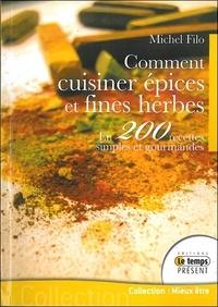 Deedr.fr Comment cuisiner épices et fines herbes - En 200 recettes simples et gourmandes Image