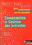 Michel Fiore et Emilie Gamblin - Comptabilité et gestion des activités Tle Bac pro comptabilité.