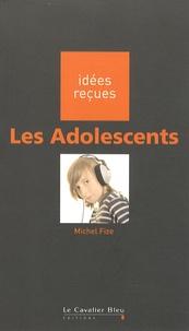 Michel Fize - Les adolescents.