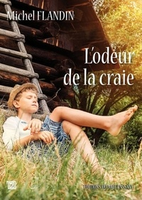 Michel Flandin - L'odeur de la craie.