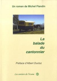 Michel Flandin - La balade du cantonnier.