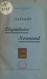 Michel Flavigny - Extraits du légendaire normand.