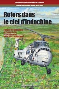 Michel Fleurence - Rotors dans le ciel d'Indochine. Tome 3 : Le livre d'or.
