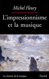 Michel Fleury - L'impressionnisme et la musique....