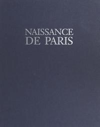 Michel Fleury et Hervé Amiard - Naissance de Paris.