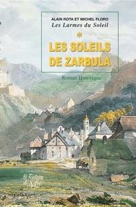 Michel Floro et Alain Rota - Les Larmes du Soleil Tome 1 : Les Soleils de Zarbula.