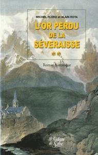 Michel Floro et Alain Rota - Les Larmes du Soleil Tome 2 : L'or perdu de la Séveraisse.