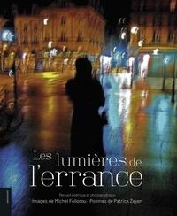 Michel Follorou et Patrick Zeyen - Les lumières de l'errance - Recueil poétique et photographique.