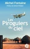 Michel Fontaine - Les piroguiers du ciel.