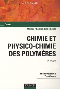 Chimie et physico-chimie des polymères - Michel Fontanille | Showmesound.org