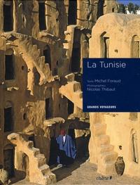 Michel Foraud et Nicolas Thibaut - La Tunisie.