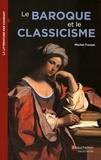 Michel Forest - Le baroque et le classicisme.