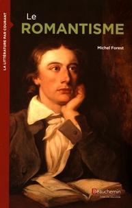 Michel Forest - Le romantisme.