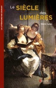 Michel Forest - Le siècles des Lumières.