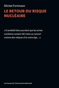 Michel Formann - Le retour du risque nucléaire.