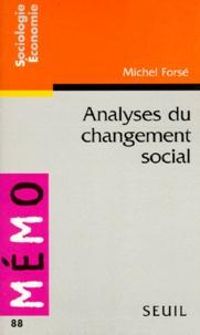 Michel Forsé - Analyses du changement social.