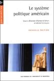 Michel Fortmann et  Collectif - Le système politique américain.