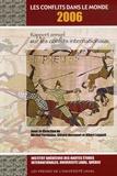 Michel Fortmann et Gérard Hervouet - Les conflits dans le monde 2006 - Rapport annuel sur les conflits internationaux.
