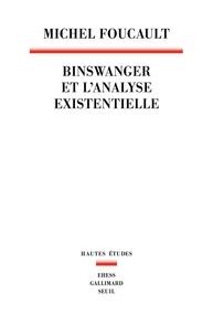 Michel Foucault - Binswanger et l'analyse existentielle.