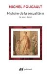Michel Foucault - HISTOIRE DE LA SEXUALITE. - Tome 3, Le souci de soi.